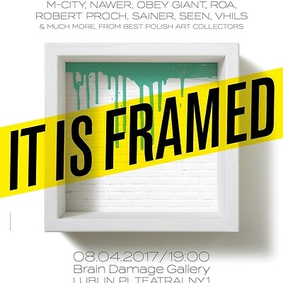 Wystawa: It Is Framed