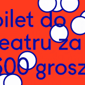 Bilet do teatru za 300 groszy Foto