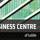 new business centre of Lublin