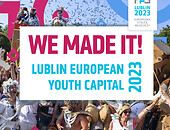 banner z napisem We Made It Lublin - European Youth Capital 2023