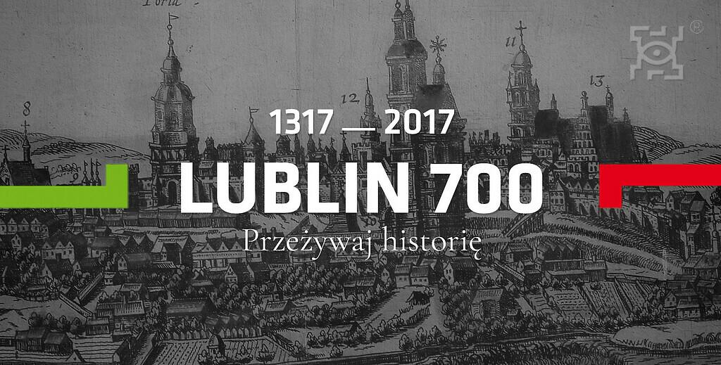 """""""Przeżywaj historię"""" to drugi z sześciu sezonów obchodów kulturalnych w ramach Wielkiego Jubileuszu 700-lecia nadania Lublinowi praw miejskich"""