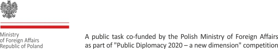 logo of the Polish Ministry of Foreign Affairs and description on funding as part of the Public Diplomacy 2020 – New Dimension