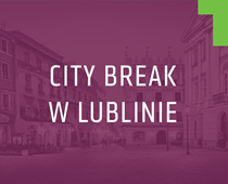 City Break w Lublinie